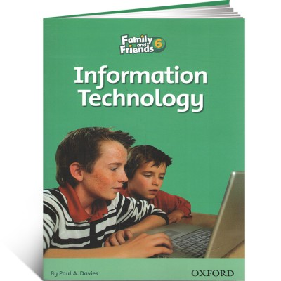 Family and Friends Readers 6. Information Technology