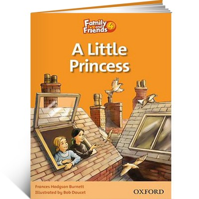 Family and Friends Readers 4. A Little Princess