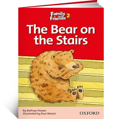 Family and Friends Readers 2. The Bear on the Stairs
